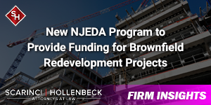 New NJEDA to Provide Funding for Brownfield Redevelopment Projects