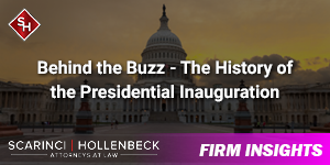 Behind the Buzz - The History of the Presidential Inauguration