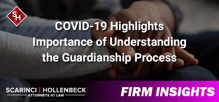 COVID-19 Highlights Importance of Understanding the Guardianship Process