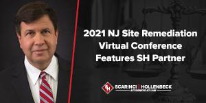 2021 NJ Site Remediation Virtual Conference Features SH Partner