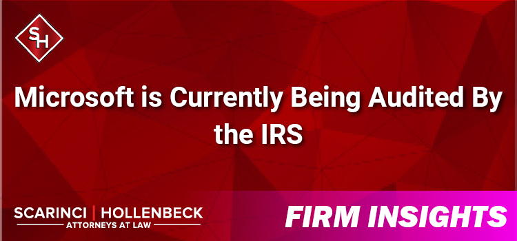 Microsoft is Currently Being Audited By the IRS