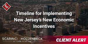 Timeline for Implementing New Jersey's New Economic Incentives