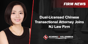 Dual-Licensed Chinese Transactional Attorney Joins NJ Law Firm