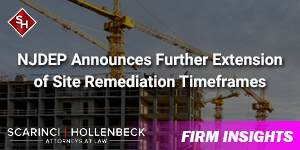 NJDEP Announces Further Extension of Site Remediation Timeframes