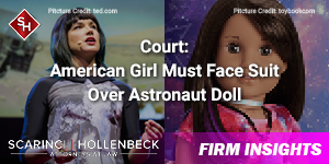 Court Rules American Girl Must Face Astronomer's False Endorsement Suit Over Astronaut Doll