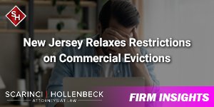 New Jersey Relaxes Restrictions on Commercial Evictions