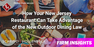How Your New Jersey Restaurant Can Take Advantage of the New Outdoor Dining Law