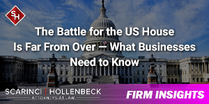 The Battle for the US House Is Far From Over — What Businesses Need to Know