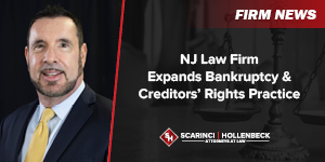NJ Law Firm Expands Bankruptcy & Creditors' Rights Practice