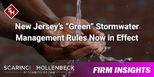 """New Jersey's """"Green"""" Stormwater Management Rules Now in Effect"""