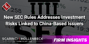 New Rules Addresses Investment Risks Linked to China-Based Issuers