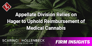Appellate Division Relies on Hager to Uphold Reimbursement of Medical Cannabis