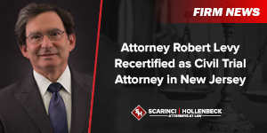 Attorney Robert Levy Recertified as Civil Trial Attorney in New Jersey
