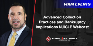 Advanced Collection Practices and Bankruptcy Implications NJICLE Webcast