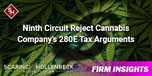 Ninth Circuit Reject Cannabis Company's 280E Tax Arguments