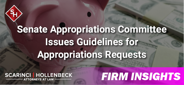 Senate Appropriations Committee Issues Guidelines for CDS Appropriations Requests