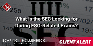 What Is the SEC Looking for During ESG-Related Exams?