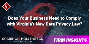 Does Your Business Need to Comply with Virginia's New Data Privacy Law?
