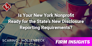 Is Your New York Nonprofit Ready for the State's New Disclosure Reporting Requirements?