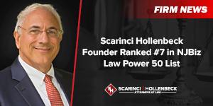 Scarinci Hollenbeck Founder Ranked #7 in NJBiz Law Power 50 List