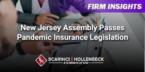 New Jersey Assembly Passes Pandemic Insurance Legislation