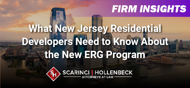 What New Jersey Residential Developers Need to About the New ERG Program
