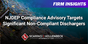 NJDEP Compliance Advisory Targets Significant Non-Compliant Dischargers
