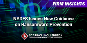 NYDFS Issues New Guidance onRansomware Prevention