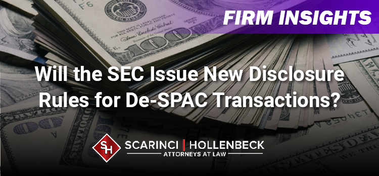 Will the SEC Issue New Disclosure Rules for de-SPAC Transactions?