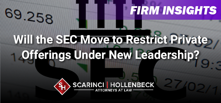 Will the SEC Move to Restrict Private Offerings Under New Leadership?