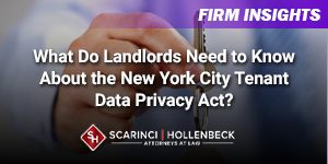 What Do Landlords Need to Know About the New York City Tenant Data Privacy Act?