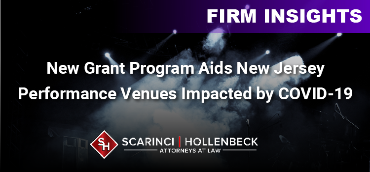 New Grant Program Aids New Jersey Performance Venues Impacted by COVID-19