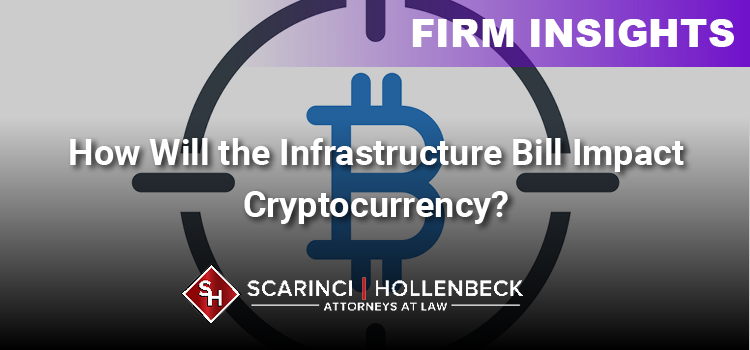 How Will the Infrastructure Bill Impact Cryptocurrency?