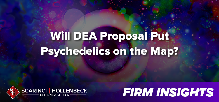 Will DEA Proposal Put Psychedelics on the Map?